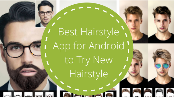 Hairstyle Android App for Men