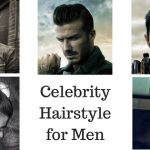 Best Celebrity Hairstyle (Haircuts) for Men 2021