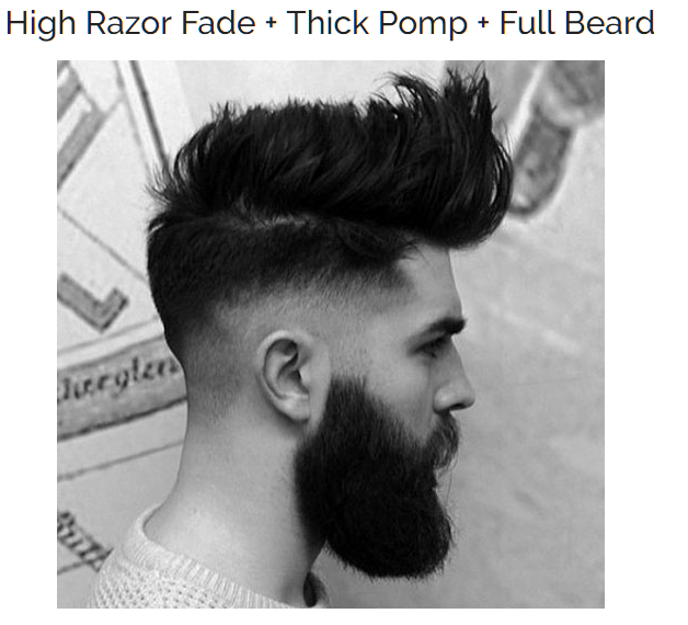 High Razor Fade with Tick Pomp and Full Beard