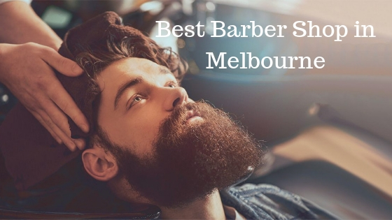 Best Barber Shop in Melbourne